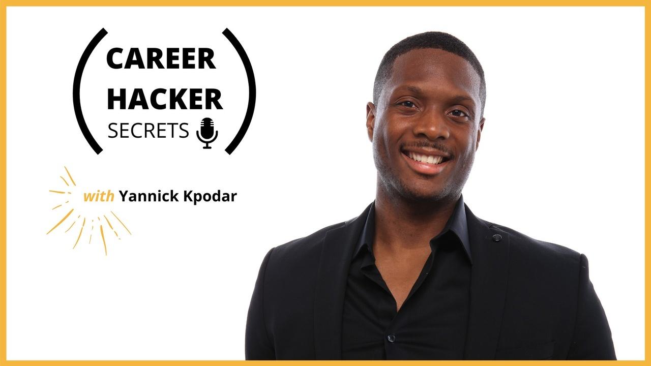 Career Hacker Secrets Podcast Trailer