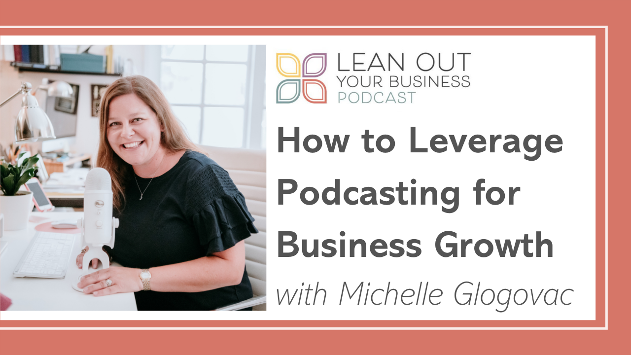 LOYB 9 | Podcasting For Business