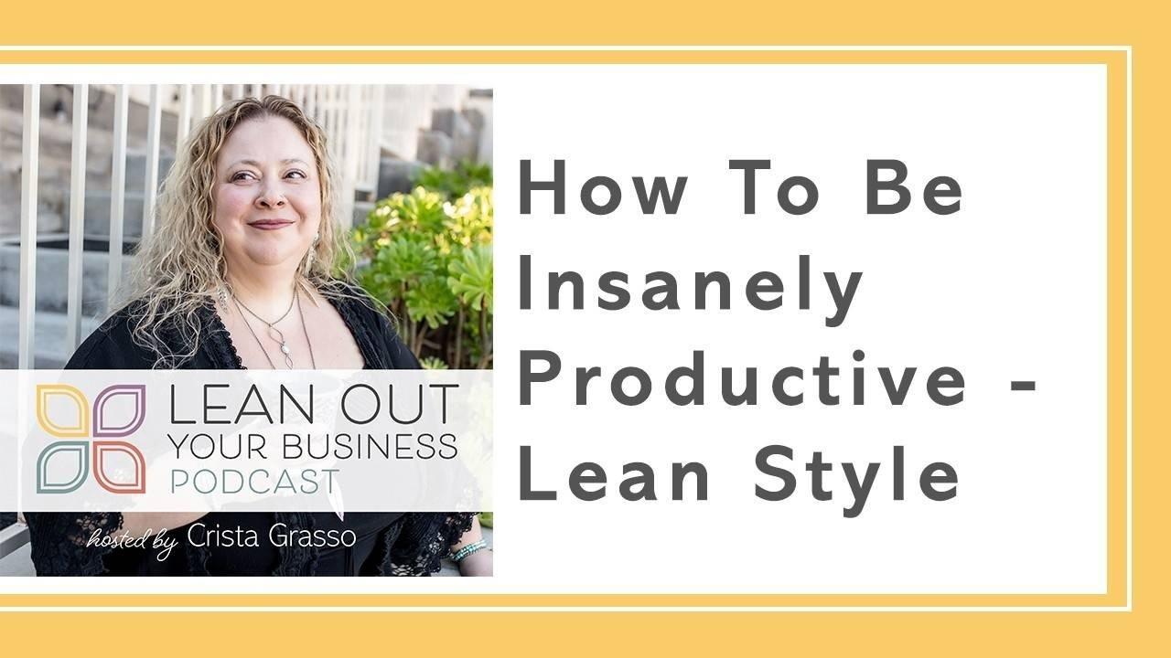 LOYB 8 | Insanely Productive