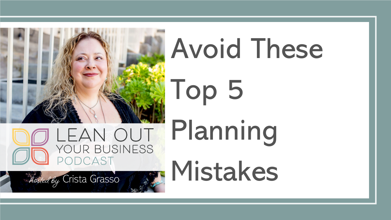 Avoid These Top 5 Planning Mistakes