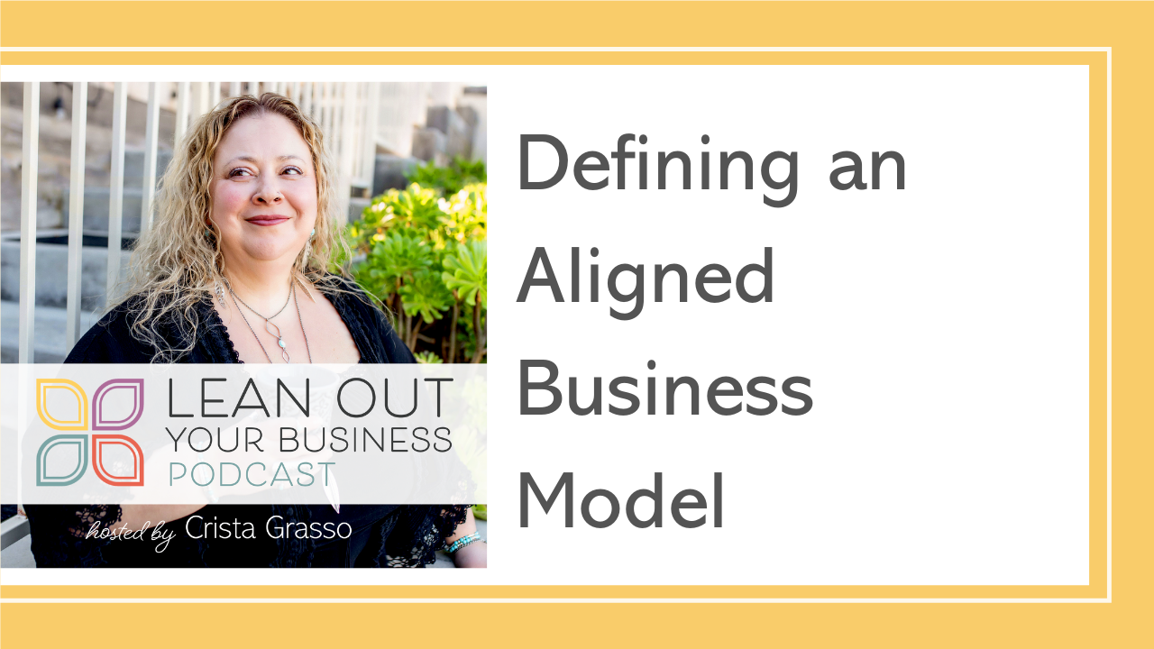 Defining an Aligned Business Model
