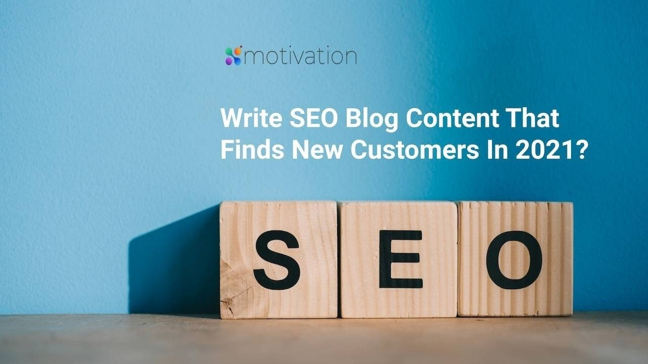 How to Write SEO Blog Content <br/>& Attract New Customers