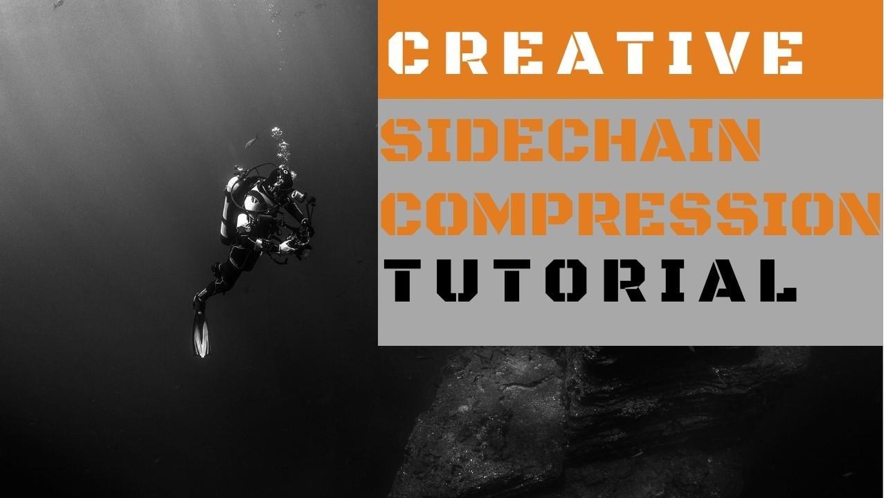 Creative Sidechain Compression Tutorial