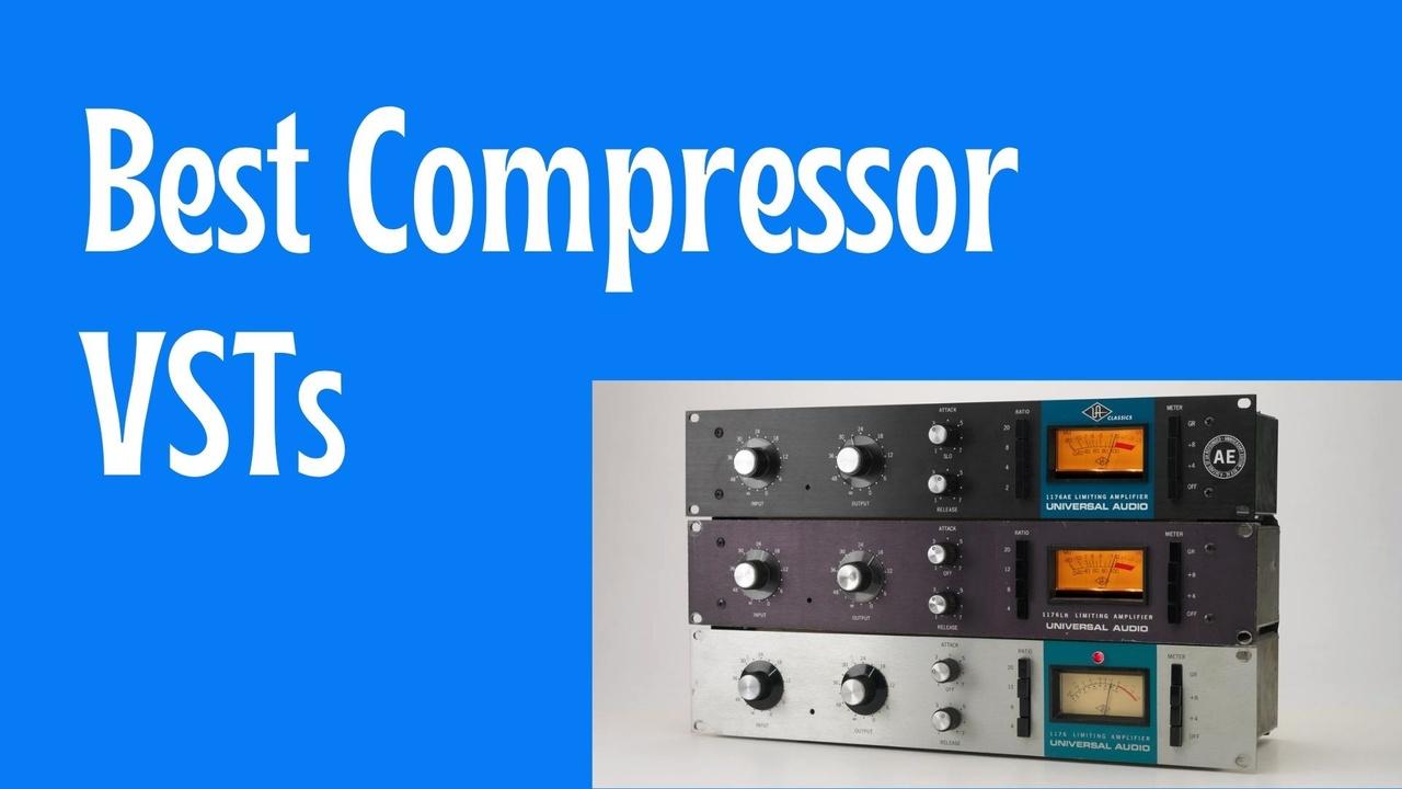 Best Compressor VSTs