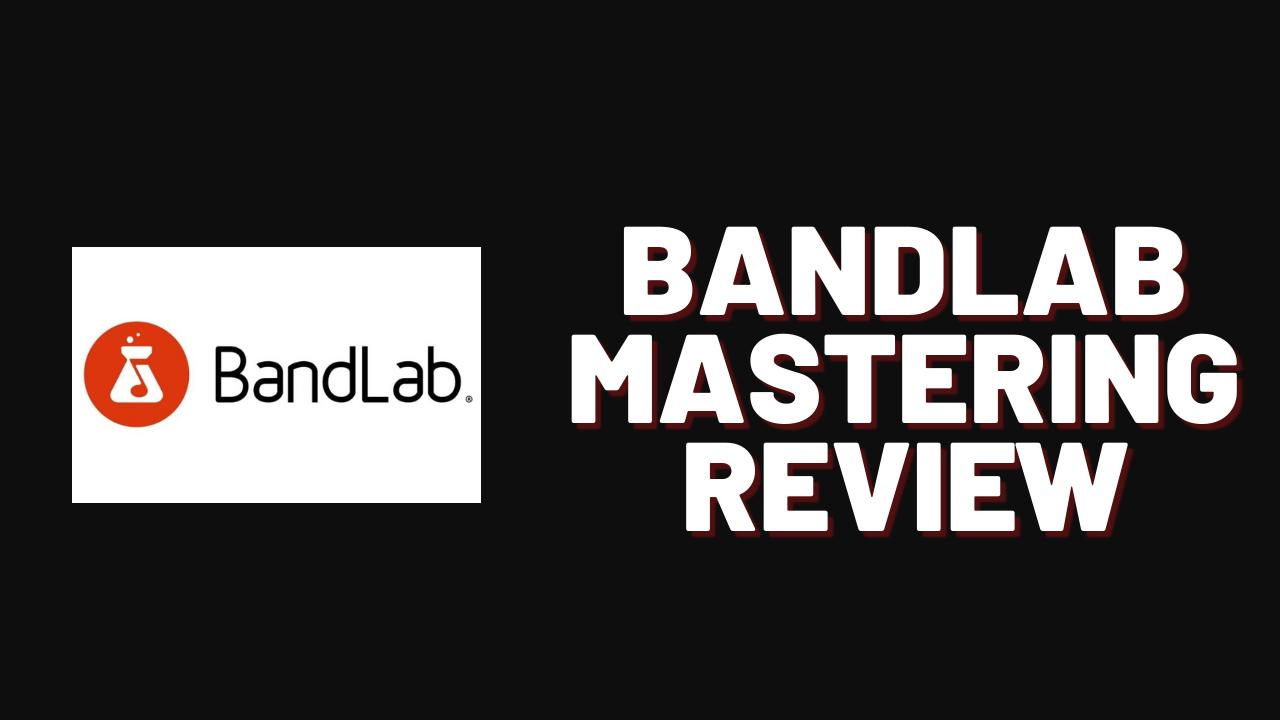 Bandlab mastering review