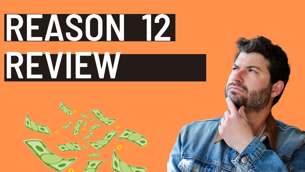 Reason 12 Review