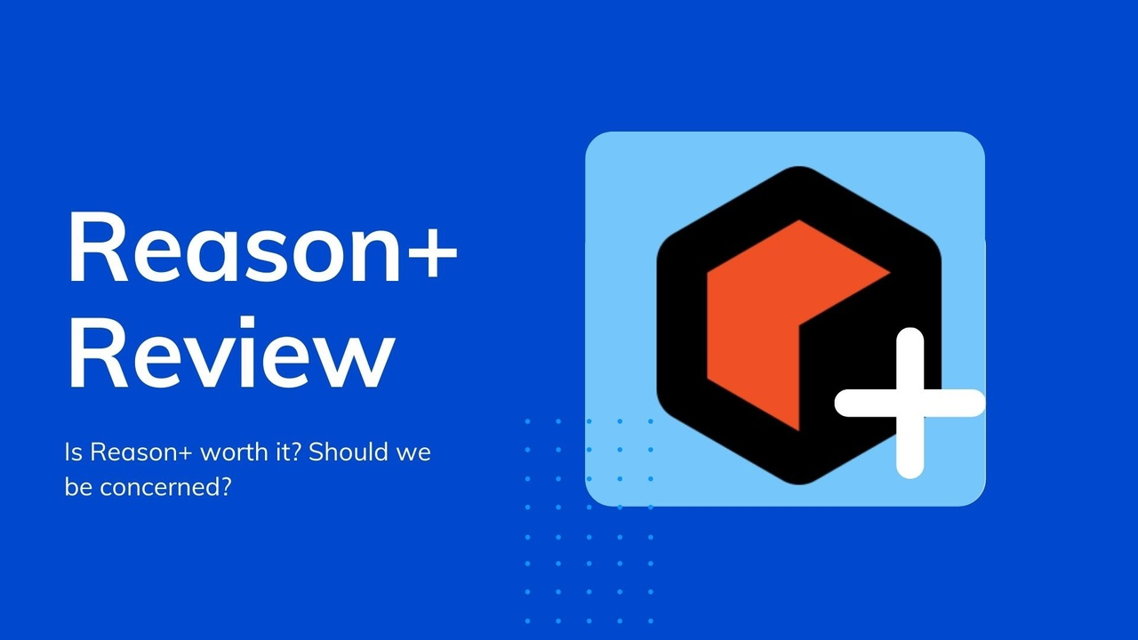 Reason+ Review