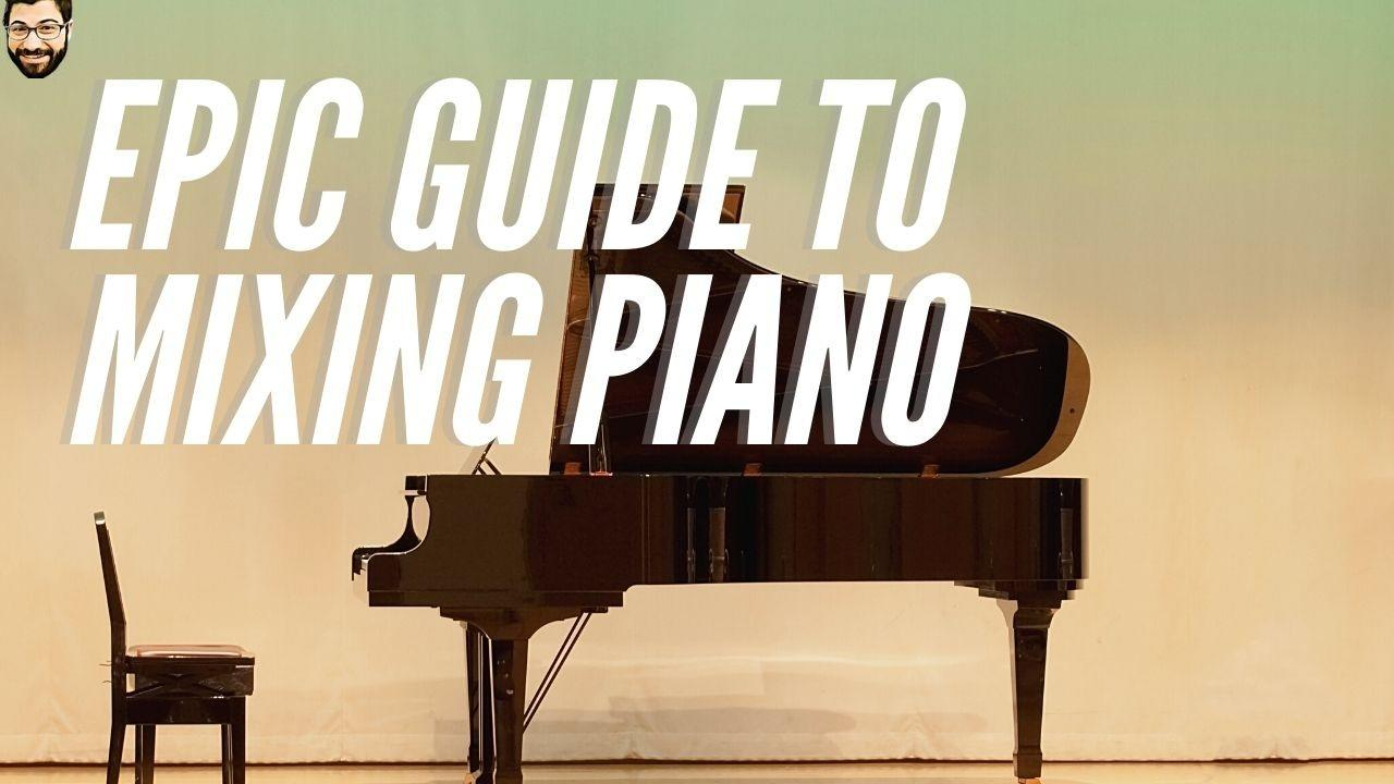 How to Mix Piano