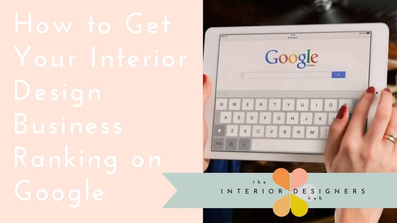 Rank on page one of google: SEO for interior designers