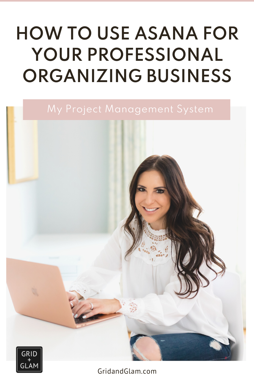 Graphic with photo of a professional organizer on a computer and title 'How to Use Asana for Your Professional Organizing Business.'