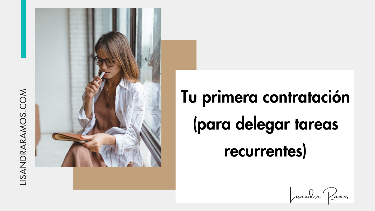 Tu primera contratación (para delegar tareas recurrentes)