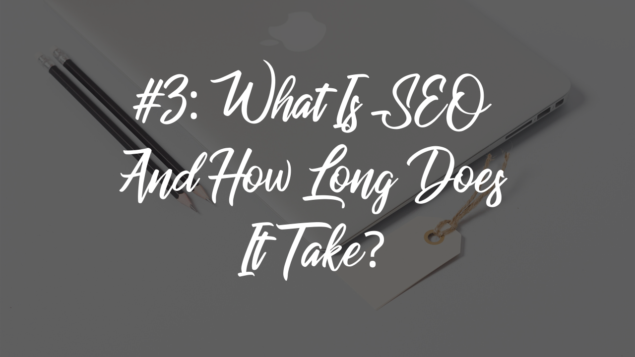Blog article - what is SEO and how long does it take?