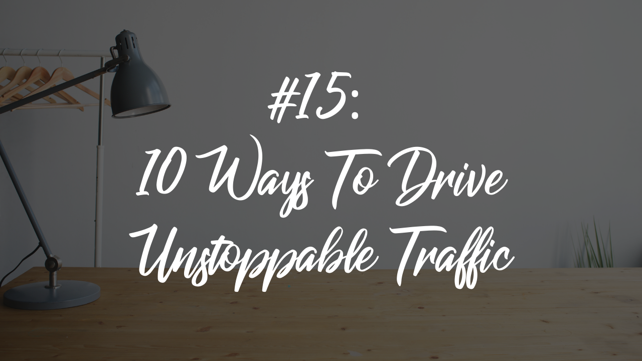 Blog article 20 - 10 ways to drive traffic