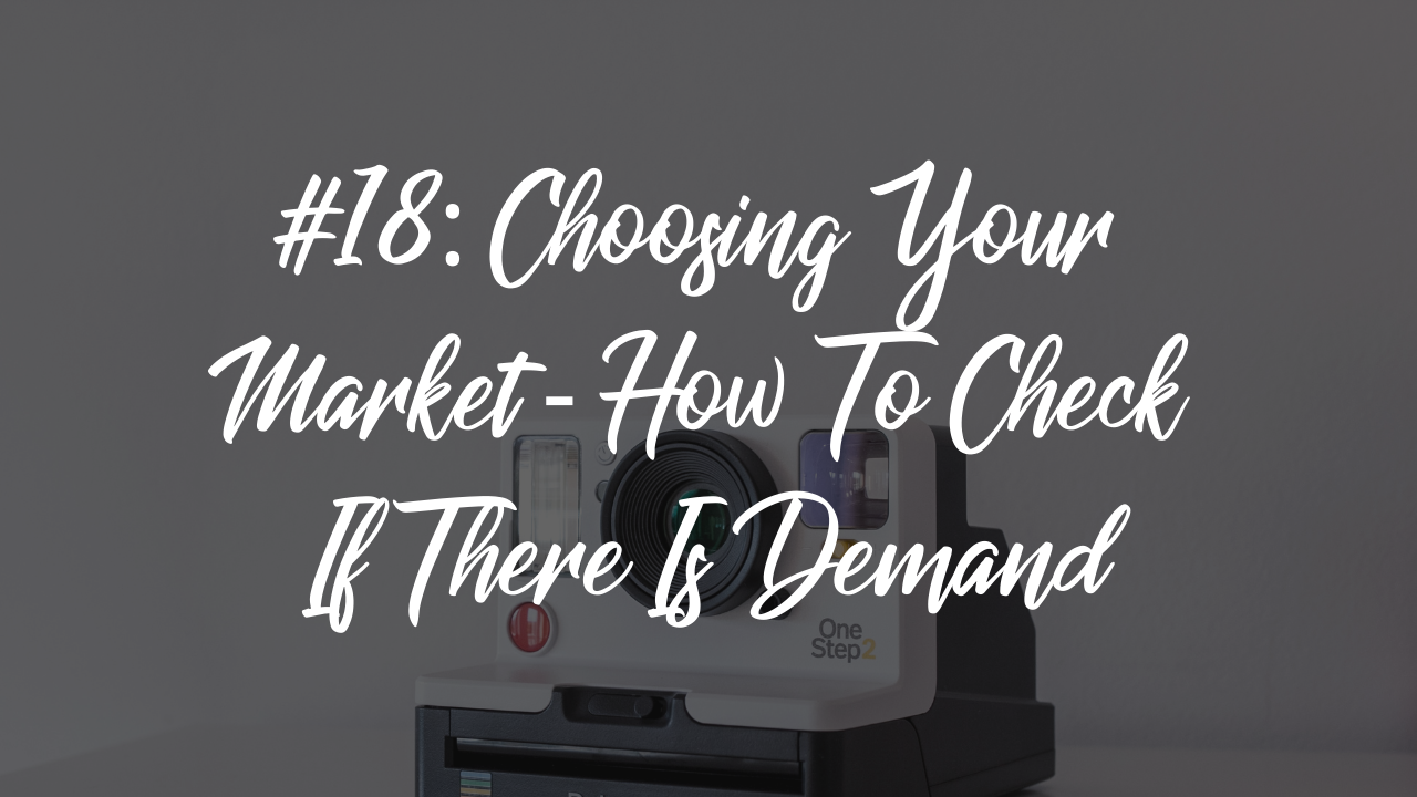Choosing Your Market - How To Check If There Is Demand For Your Business