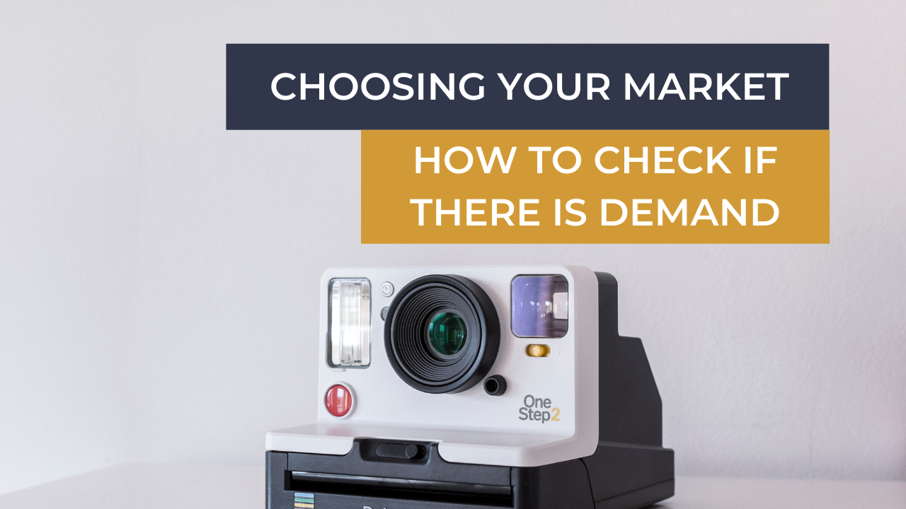 Ecommerce Business Coach Choosing Your Market How To Check If There Is Demand