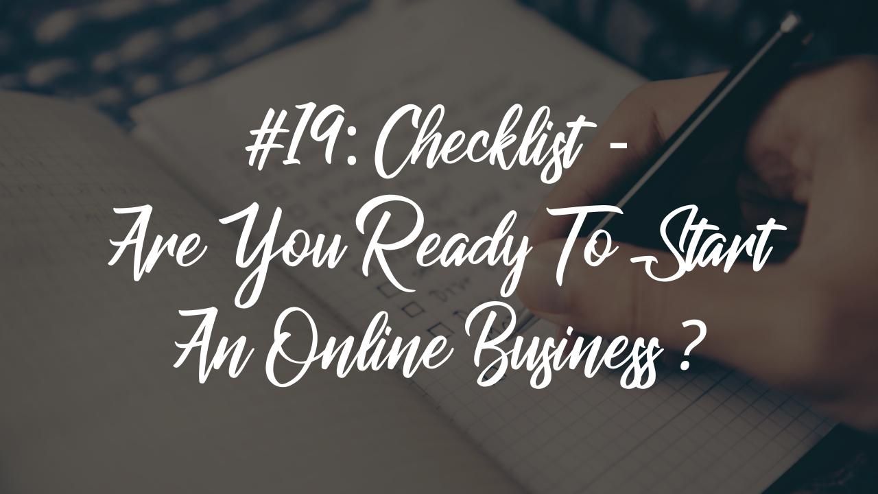 Checklist - Ready To Start An Online Business