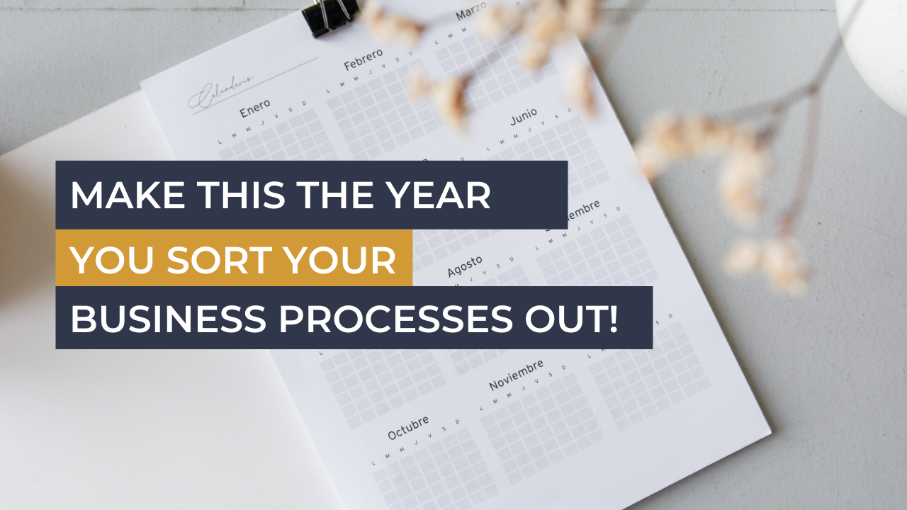 Ecommerce Business Advisor Make This The Year You Sort Your Processes Out!