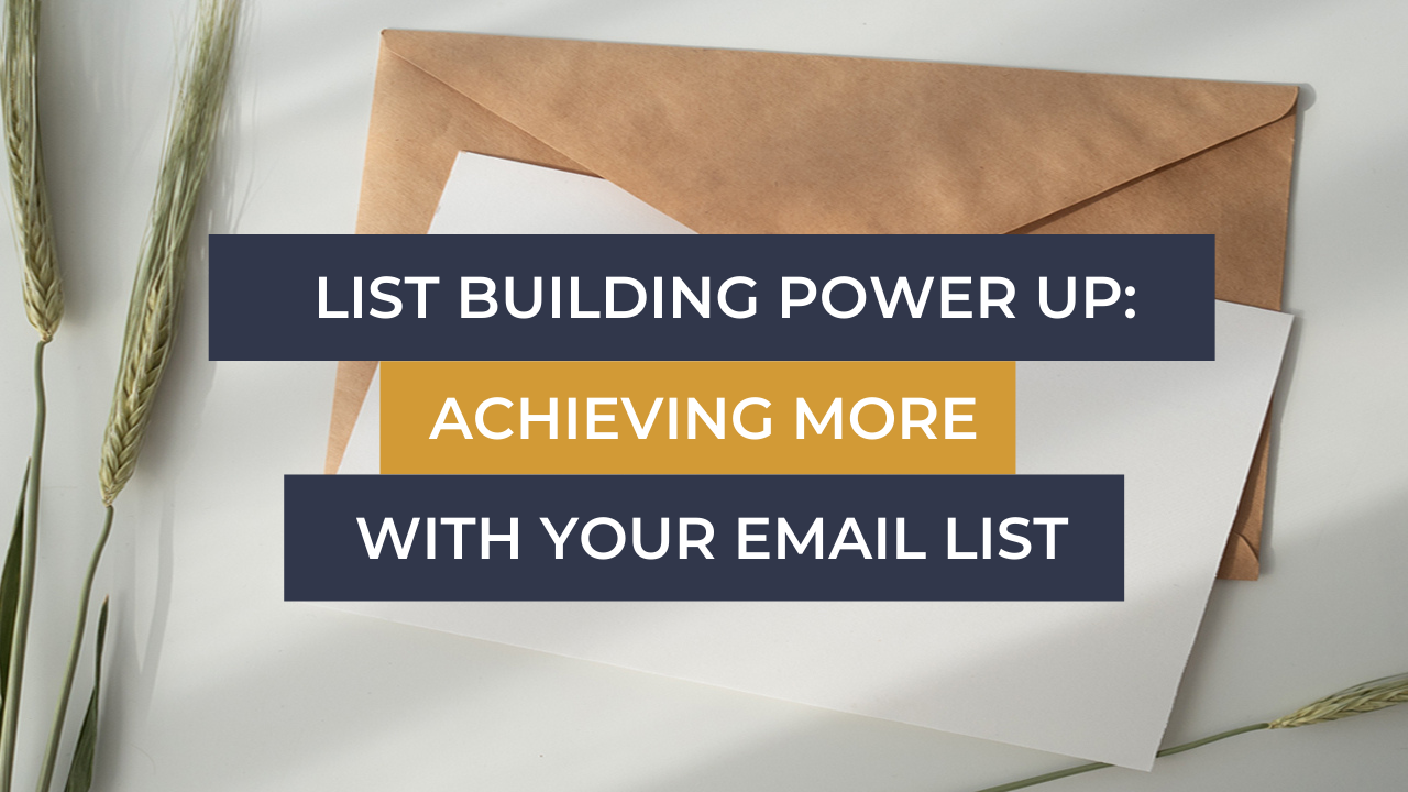 Ecommerce Coach List Building Power Up Achieving More With Your Email List