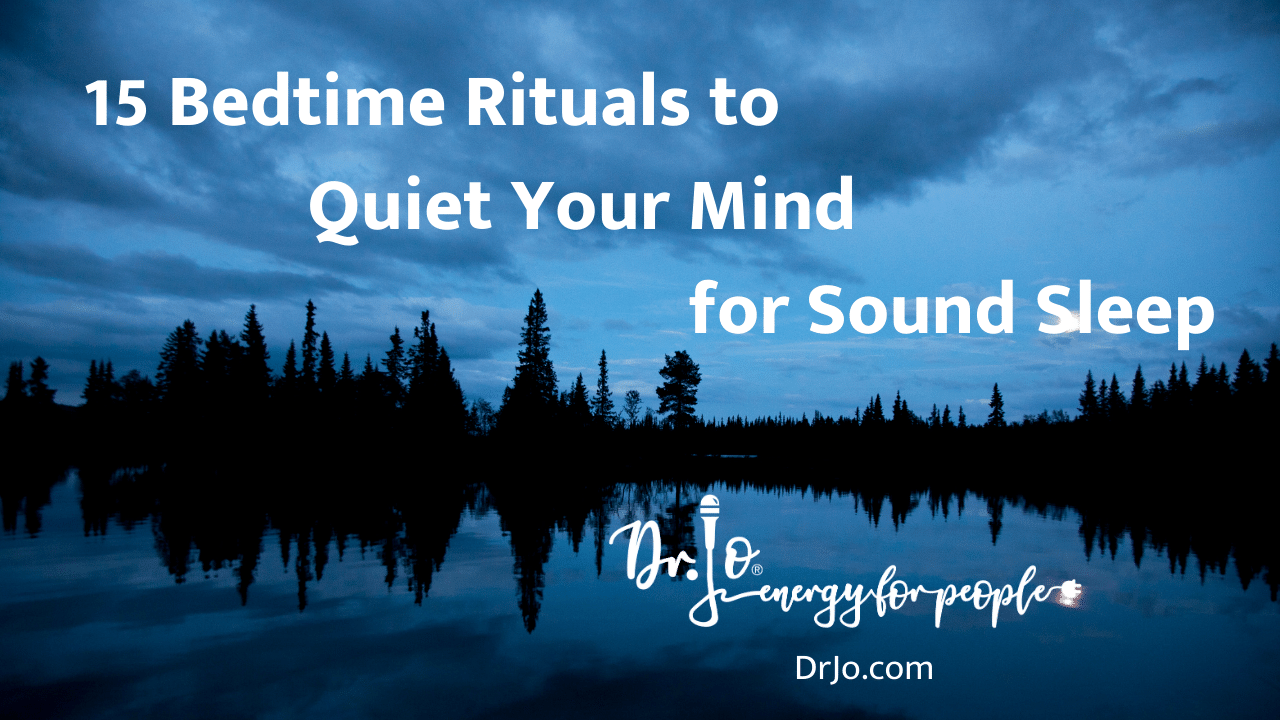 15 bedtime rituals to quiet your mind for sound sleep