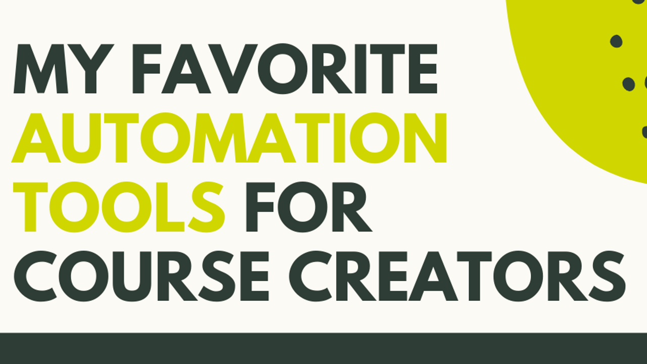 automation tools for course creators