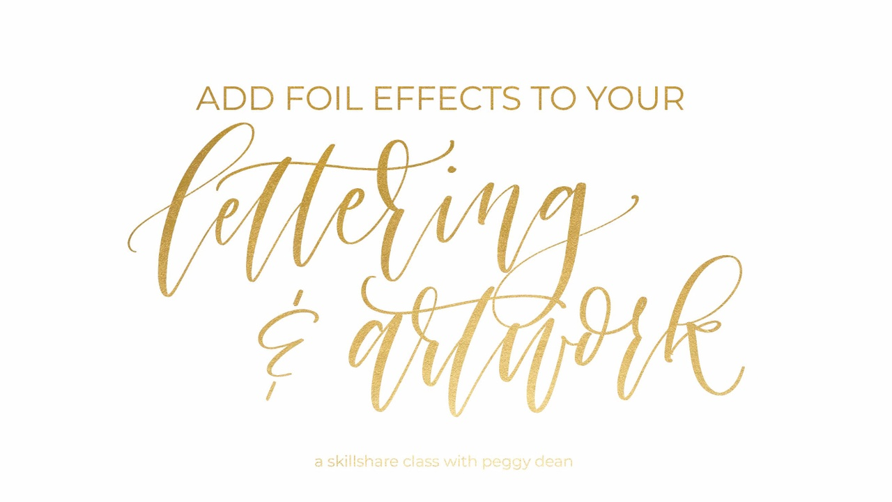 Foil Effects for Your Lettering and Artwork: How to Use Heat Transfer Foil