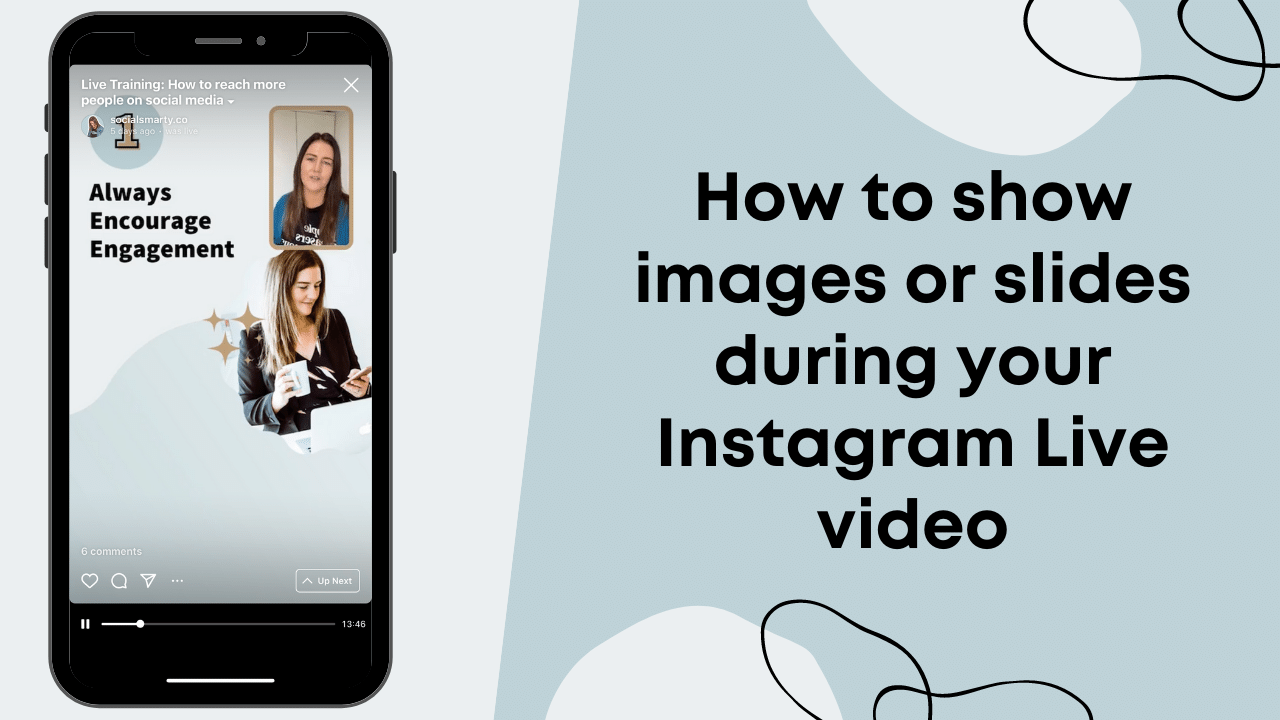 How to show images or slides during your Instagram Live video - Social Smarty