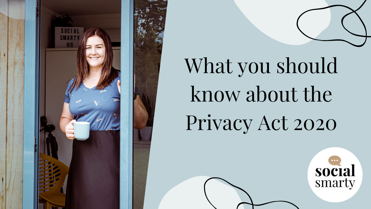 What you should know about the Privacy Act 2020 - Social Smarty