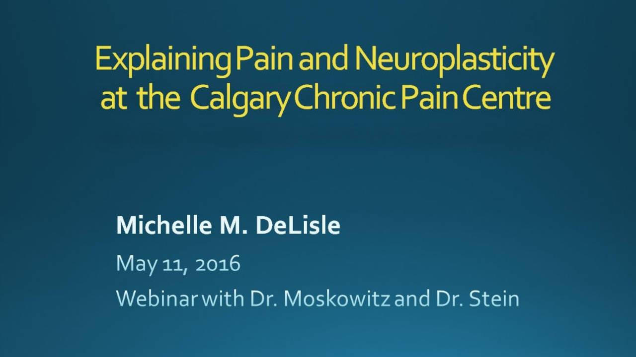 neuroplasticity and chronic pain management, Michelle M. DeLisle PhD
