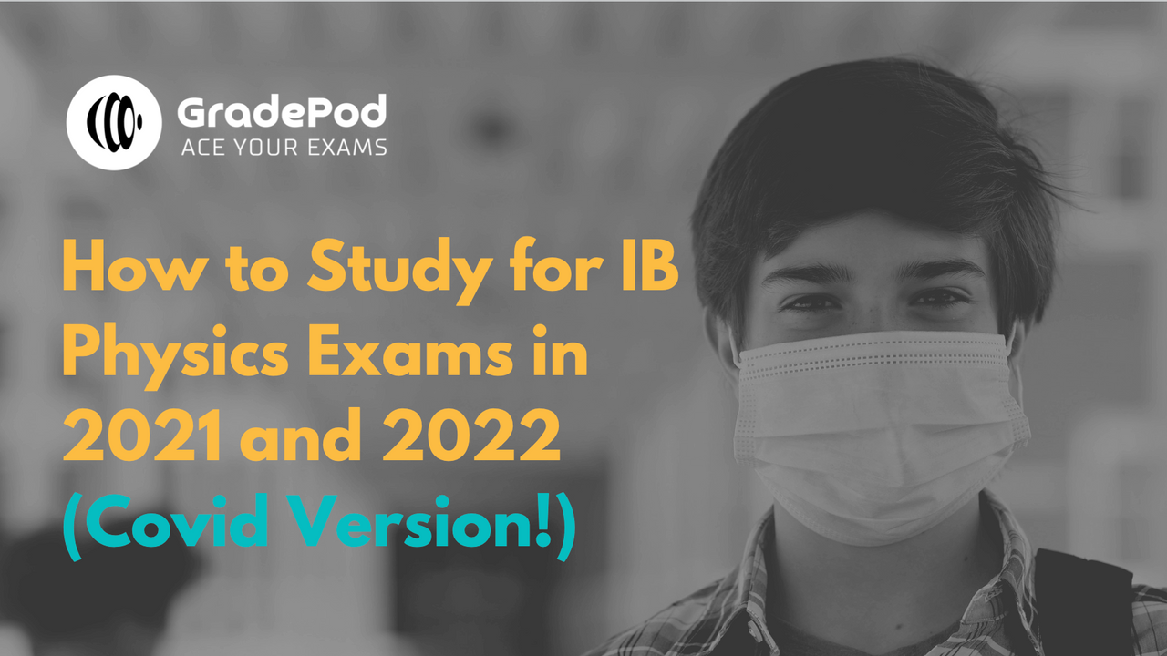 ib physics exams strategy for 2021 and 2022