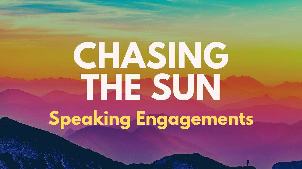 Chasing the Sun Speaker Series