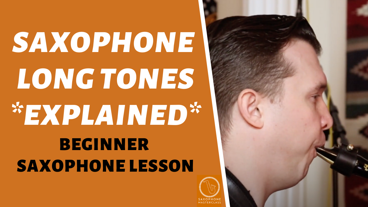 how to play long tones on sax