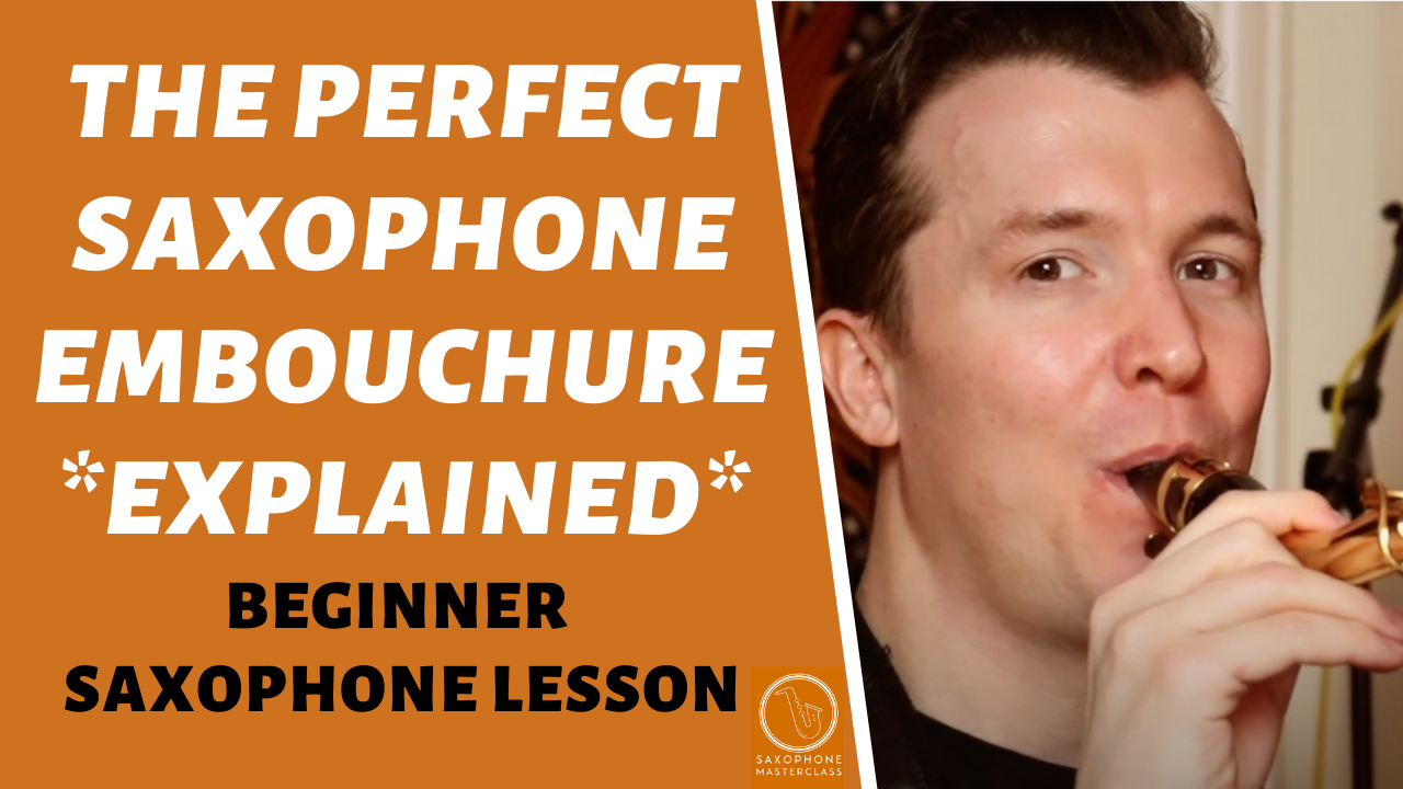 perfect alto sax mouth placement or embouchure