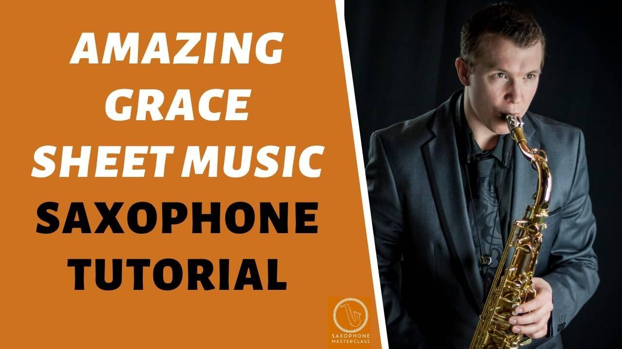 Amazing Grace Alto Tenor Sax Sheet Music PDF