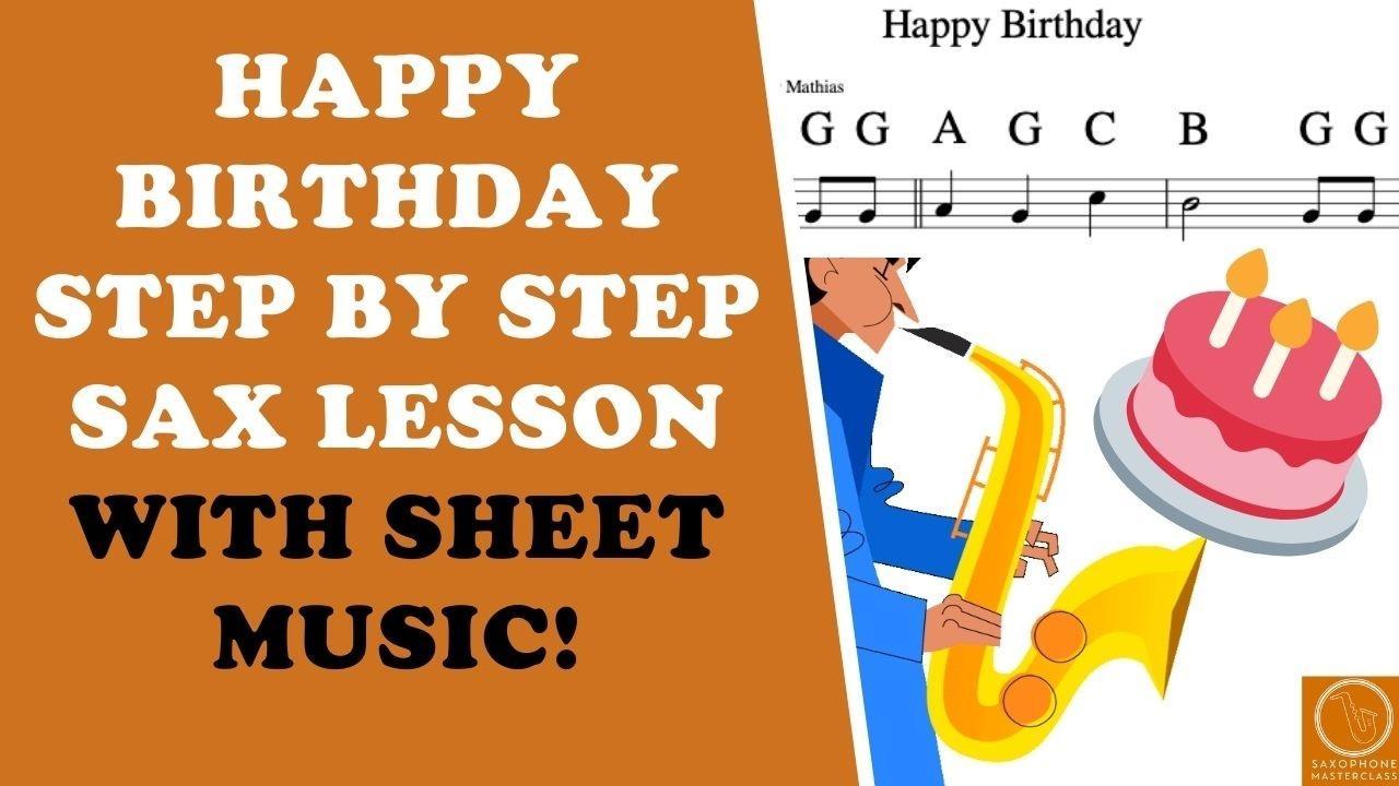 How To Play Happy Birthday On Saxophone Sheet Music PDF Alto Sax Tenor Sax Baritone Soprano