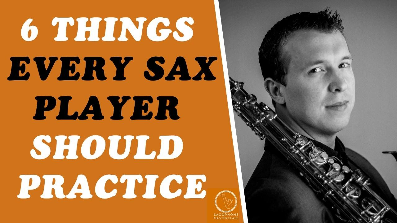 What To Practice On Saxophone