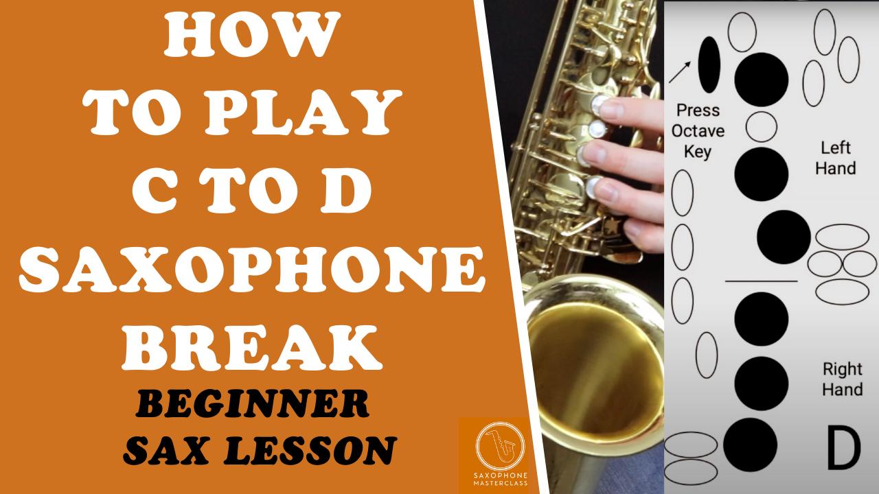 c to d saxophone break