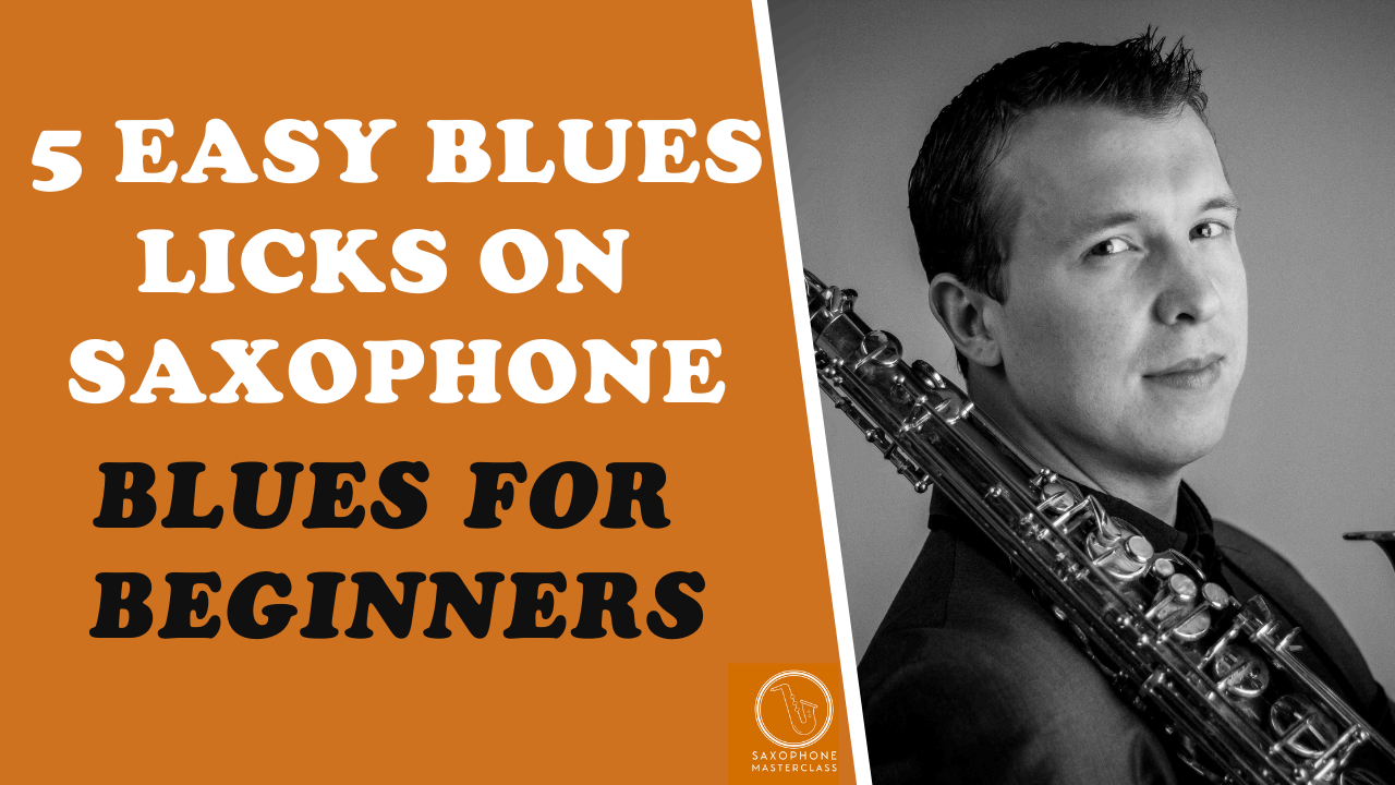 5 Easy Blues Licks On Saxophone