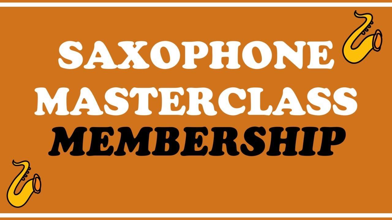 Saxophone Masterclass Membership Review