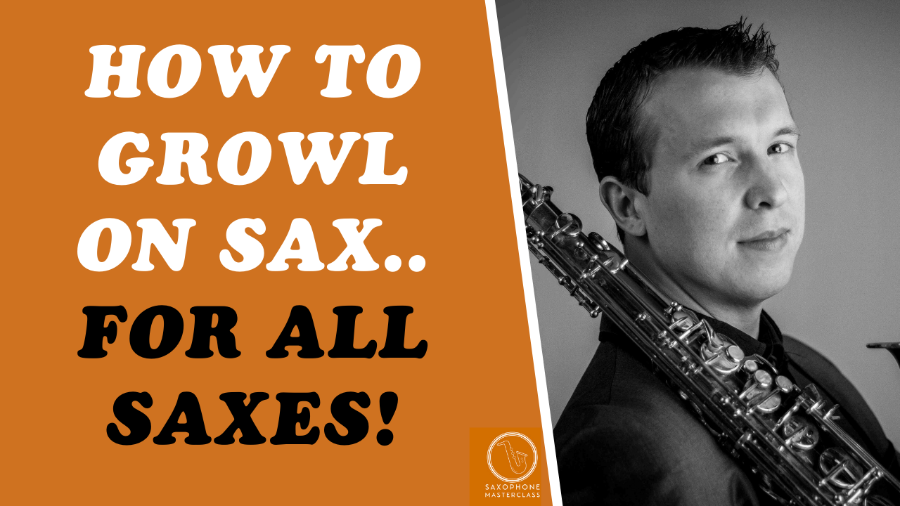 How To Growl On Sax