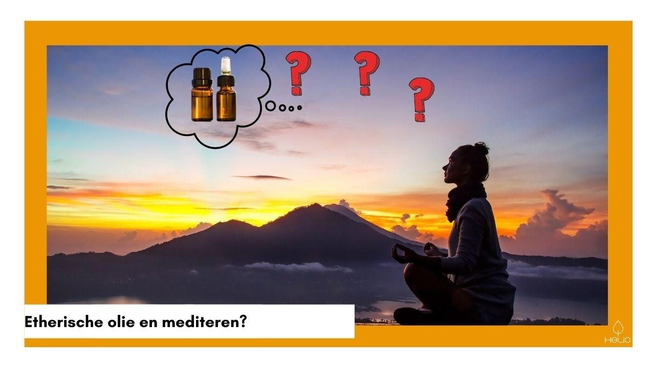 Is etherische olie goed bij meditatie?