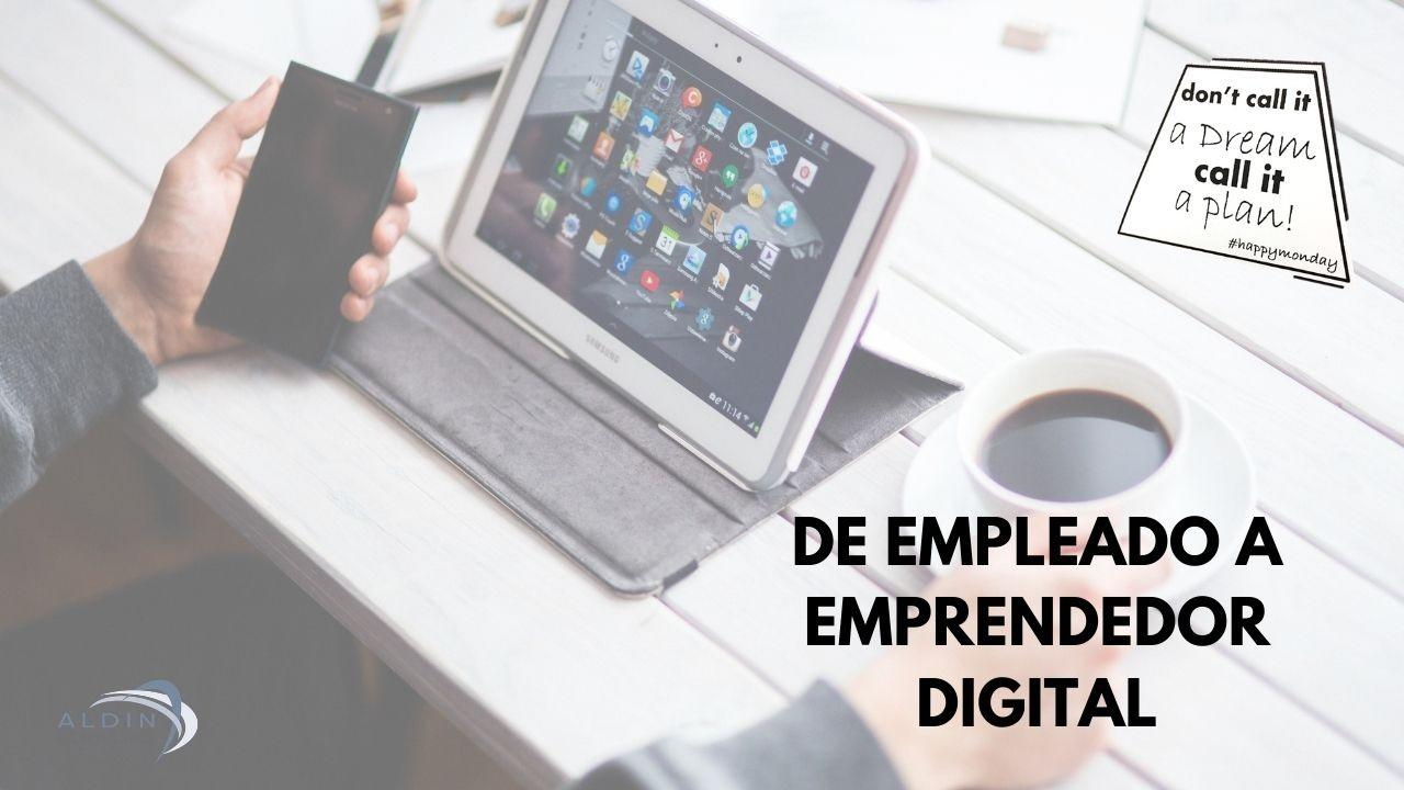 De Empleado a Digital CEO
