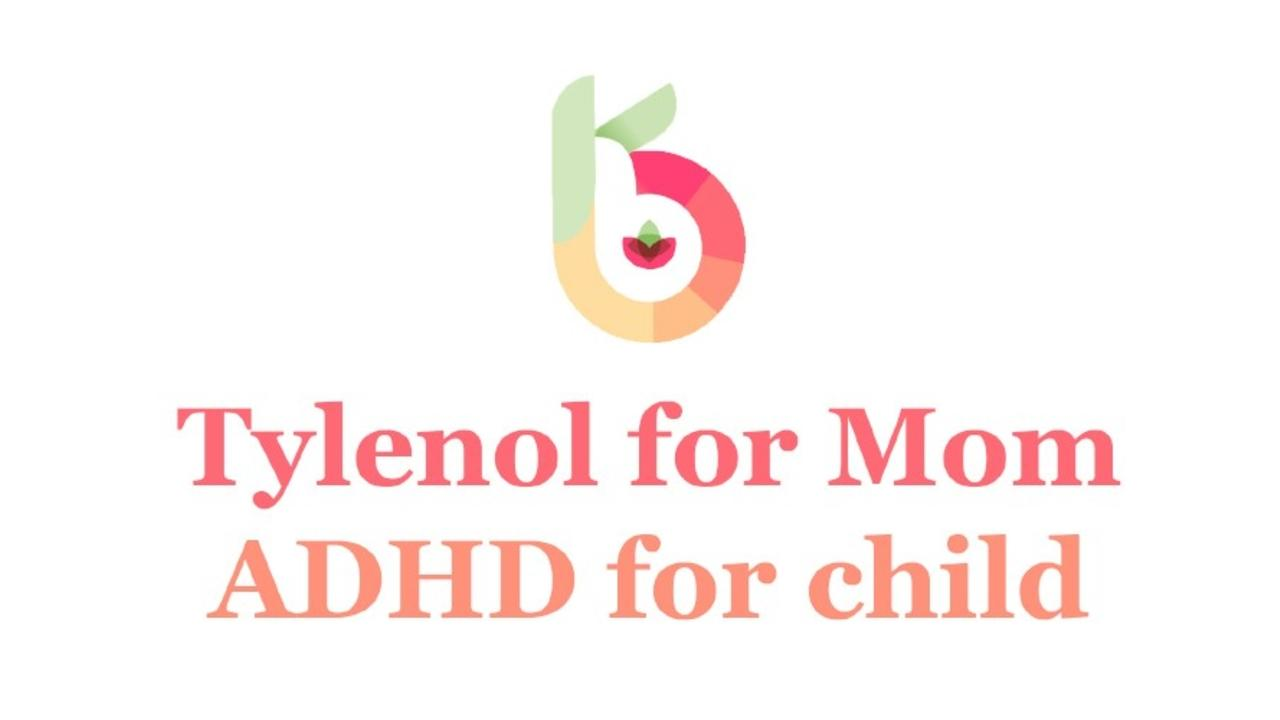 Tylenol-For-Mom-ADHD-For-Child