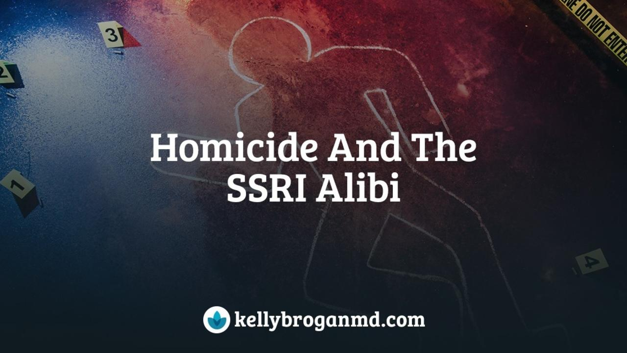 homicide-and-the-ssri-alibi