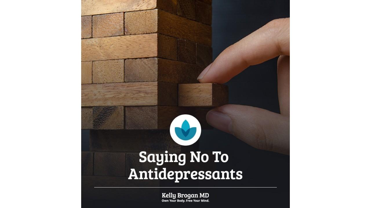 saying-no-to-antidepressants