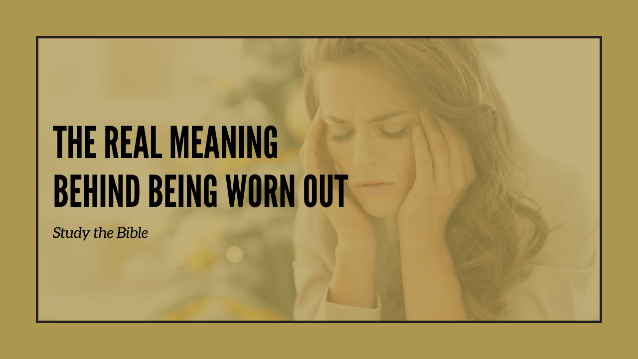 Worn Out Meaning