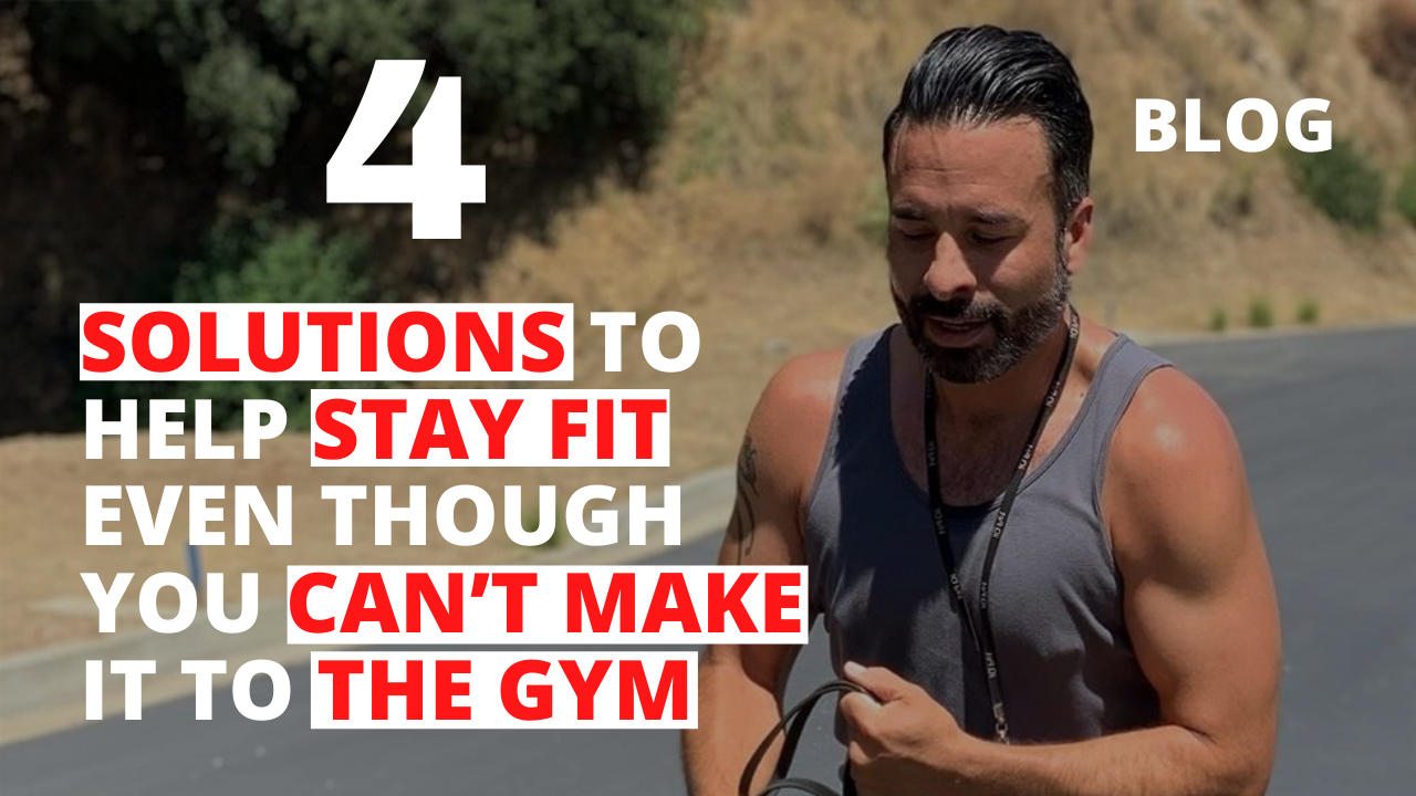 4 Solutions to Help Stay Fit Even Though You Can't Make It to the Gym