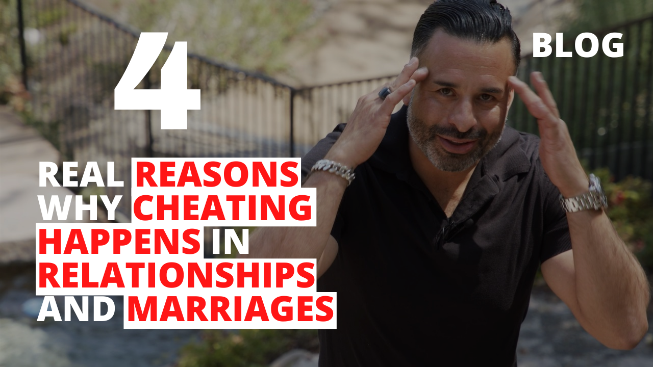 4 Real Reasons Why Cheating Happens in Relationships and Marriages