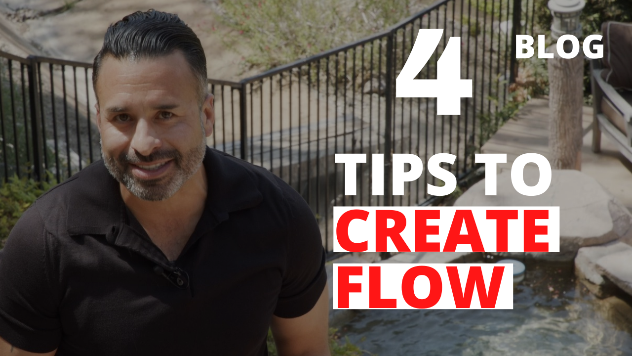 4 Tips to Create Flow