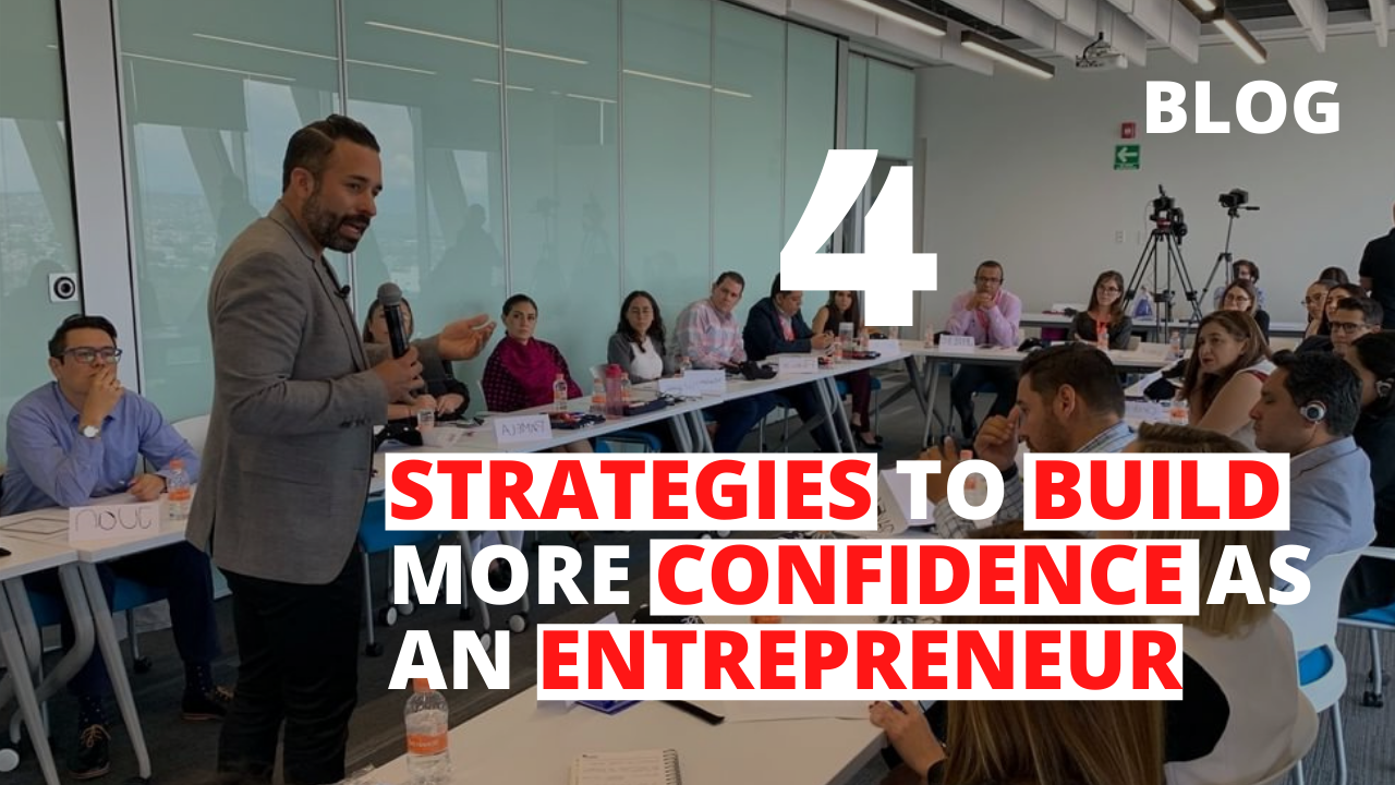 4 Strategies to Build More Confidence as an Entrepreneur