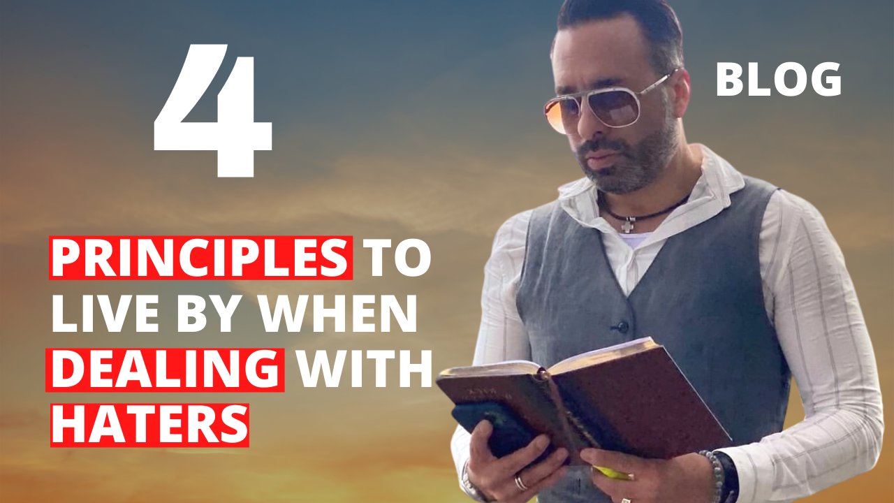 4 Principles to Live By When Dealing with Haters